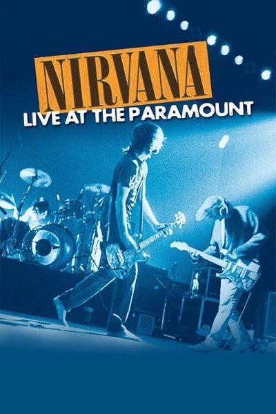 Nirvana : Live at the Paramount (1991)